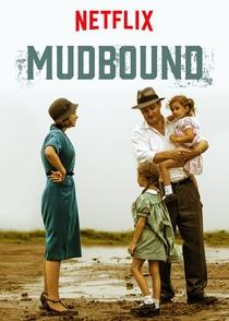 Mudbound - Lágrimas Sobre o Mississippi - Poster / Capa / Cartaz - Oficial 4