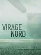 Virage Nord (Virage Nord)