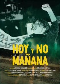 Hoje e Não Amanhã - Poster / Capa / Cartaz - Oficial 1