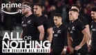 All or Nothing: New Zealand All Blacks - Official Trailer   Prime Video