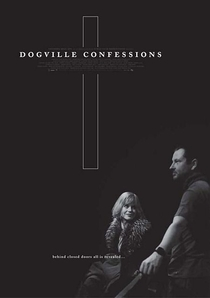 Dogville Confessions - Poster / Capa / Cartaz - Oficial 1