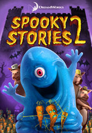 Spooky Stories: Volume 2 (Spooky Stories 2)