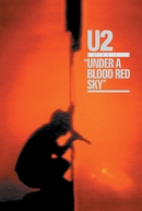 U2 - LIVE - Under a Blood Red Sky (U2 - LIVE - Under a Blood Red Sky)