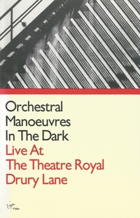 Orchestral Manoeuvres In The Dark: Live At The Theatre Royal Drury Lane - Poster / Capa / Cartaz - Oficial 1