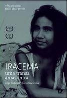 Iracema  - Uma Transa Amazônica (Iracema  - uma Transa Amazônica)