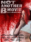 Not Another B Movie (Not Another B Movie)