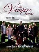 The Vampire Secrets (1º Temporada) (The Vampire Secrets (Season One))