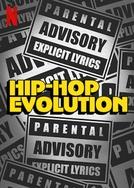 Hip-Hop Evolution (3ª Temporada) (Hip-Hop Evolution (Season 3))