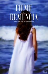 Filme Demência - Poster / Capa / Cartaz - Oficial 2