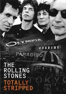 Rolling Stones - Totally Stripped  (Rolling Stones - Totally Stripped )