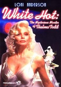 White Hot - O Misterioso Assassinato de Thelma Todd - Poster / Capa / Cartaz - Oficial 1