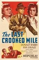 Caminhos Tortuosos (The Last Crooked Mile)