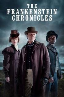 As Crônicas de Frankenstein (1º Temporada) - Poster / Capa / Cartaz - Oficial 1
