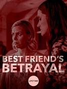 Amizade Obsessiva (Best Friend's Betrayal)