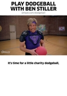 Play Dodgeball with Ben Stiller (Play Dodgeball with Ben Stiller)