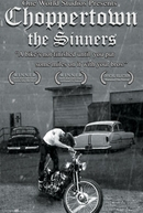 Choppertown: The Sinners (Choppertown: The Sinners)