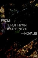 From: First Hymn to the Night – Novalis (From: First Hymn to the Night – Novalis)
