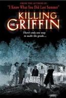 O Terror Ronda a Escola (Killing Mr. Griffin)