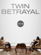 Twin Betrayal (Twin Betrayal)