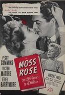 Rosas Trágicas (Moss Rose)