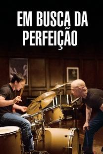 Whiplash: Em Busca da Perfeição - Poster / Capa / Cartaz - Oficial 10