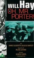 Oh, Mr. Porter! (Oh, Mr. Porter!)