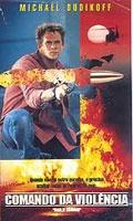 Comando da Violência - Poster / Capa / Cartaz - Oficial 1