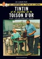 Tintin E O Mistério Do Tosão De Ouro (Tintin et le mystère de la toison d'or)
