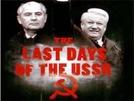 Os últimos dias da URSS