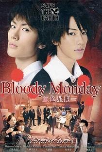 Bloody Monday (1ª Temporada) - Poster / Capa / Cartaz - Oficial 1