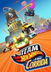 Team Hot Wheels - A Mega Corrida - Poster / Capa / Cartaz - Oficial 2