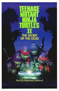 As Tartarugas Ninja II: O Segredo do Ooze - Poster / Capa / Cartaz - Oficial 1