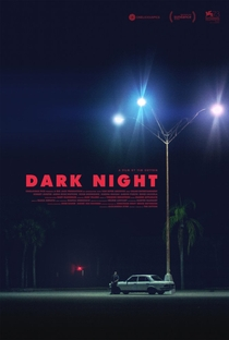 Dark Night - Poster / Capa / Cartaz - Oficial 1