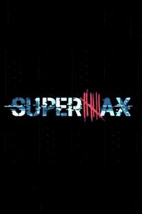 SuperMax (1ª Temporada) - Poster / Capa / Cartaz - Oficial 2
