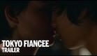TOKYO FIANCEE Trailer | Festival 2014