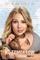 No Tomorrow (1ª Temporada) (No Tomorrow (Season 1))