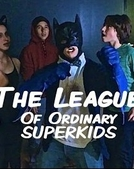The League of Ordinary SuperKids (The League of Ordinary SuperKids)