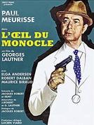 Monocle - O Agente Secreto (L'oeil du monocle)