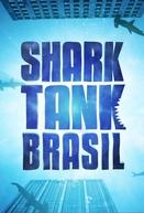 Shark Tank Brasil - Negociando com Tubarões (1ª Temporada)