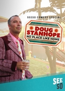 Doug Stanhope: No Place Like Home (Doug Stanhope: No Place Like Home)