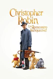 Christopher Robin: Um Reencontro Inesquecível - Poster / Capa / Cartaz - Oficial 1