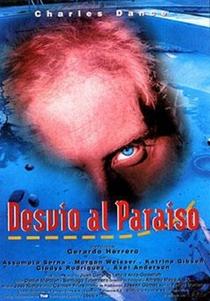Inferno no Paraíso - Poster / Capa / Cartaz - Oficial 2