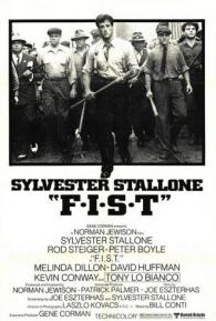 F.I.S.T. - Poster / Capa / Cartaz - Oficial 1
