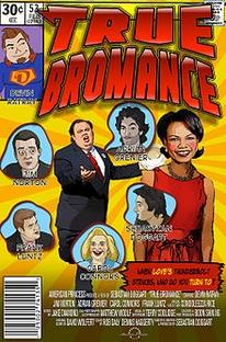 True Bromance  - Poster / Capa / Cartaz - Oficial 1