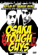 Osaka Tough Guys (Naniwa yuukyôden)
