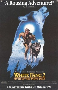 Caninos Brancos 2 - A Lenda do Lobo Branco - Poster / Capa / Cartaz - Oficial 2