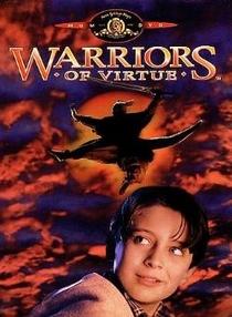 Guerreiros da Virtude - Poster / Capa / Cartaz - Oficial 3