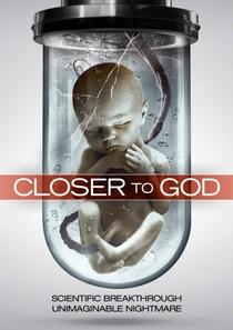 Closer to God - Poster / Capa / Cartaz - Oficial 1