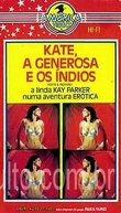 Kate, A Generosa e os Índios (Kate & the Indians)