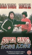 Super Gang de Hong Kong (Fan wan di)